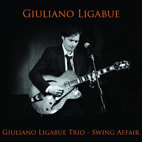 Giuliano Ligabue Trio presenta: Swing Affair