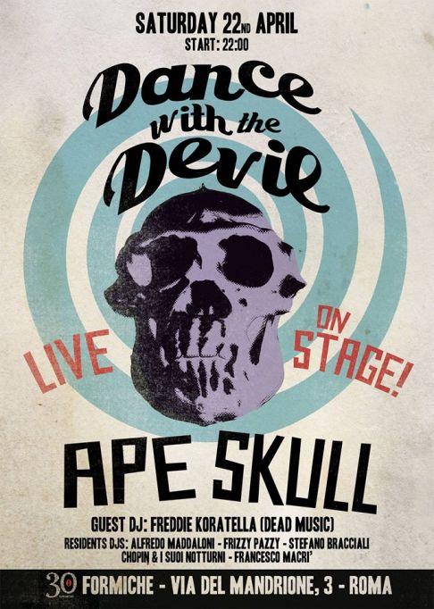 Dance with the Devil + Ape Skull