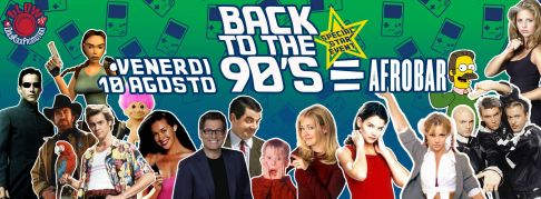 Back to the 90's - Il Party Anni 90
