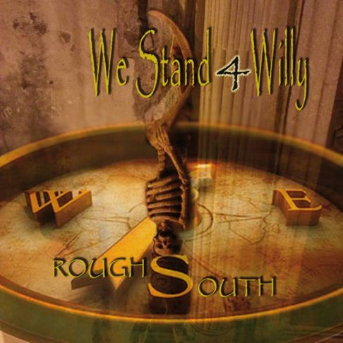 W.S.4W (We Stand 4 Willy) presentano: Rough South