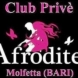 Afrodite Club Prive Puglia
