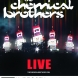 Hydrogen Festival: The Chemical Brothers