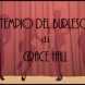 Il Tempio del Burlesque: Grace Hall