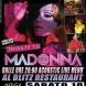 The Celebration - Madonna Tribute Band Al Blitz + Paul Moss In Acoustic Al Restaurant!!!