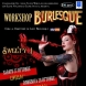 Workshop burlesque con Sweety J!