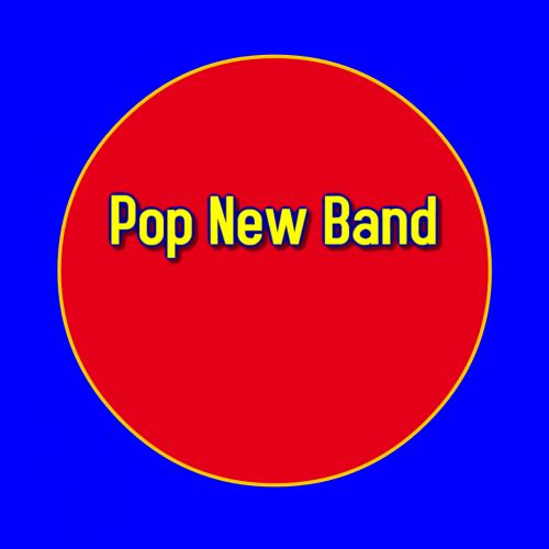 Pop New Band