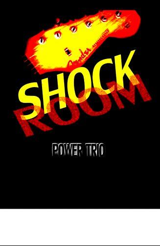 SHOCKROOM Power Trio