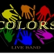 Colors live band