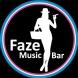 Faze Music Bar