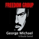 freedomgroup  tribute GEORGE MICHAEL