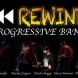 REWIND- Progressive Band